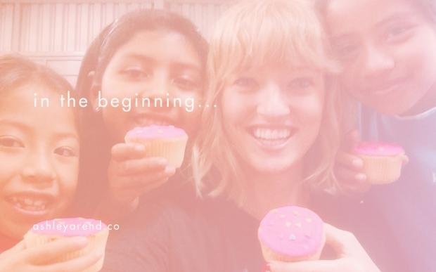 ashley_blog-in-the-beginning